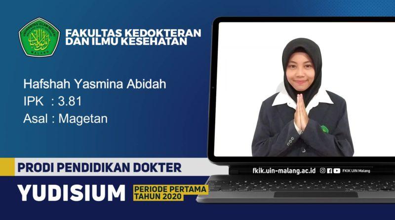Termotivasi Menjadi Dokter Klinis Sekaligus Pengajar, Hafshah Yasmina Abidah Jadi Wisudawan Terbaik PSPD UIN Malang pada Yudisium Perdana Tahun 2020
